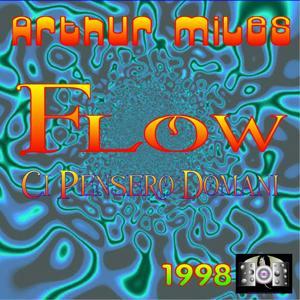 Flow (Ci pensero domani)