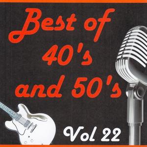 Best of 40's and 50's, Vol. 22