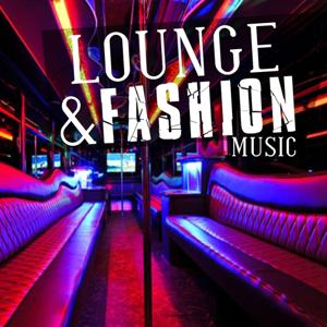 Lounge & Fashion Music