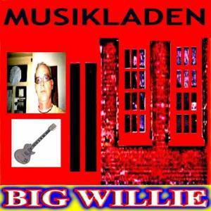 Musikladen (Big Willie)