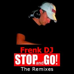 Stop and Go (The Remixes)