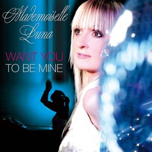 Want You to Be Mine (Radio Versions)
