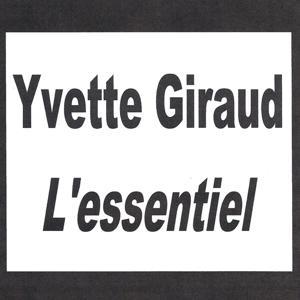 Yvette Giraud - L'essentiel