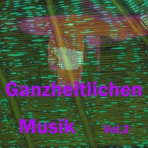 Ganzheitlichen musik, vol. 2