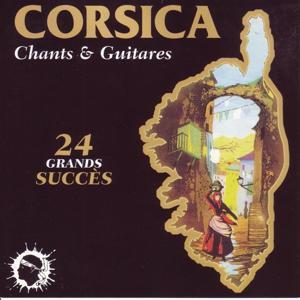 Corsica, chants et guitares (24 grands succés)