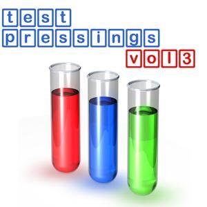 Testpressings, Vol. 3