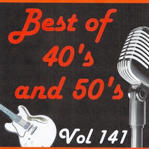 Best of 40's and 50's, Vol. 141
