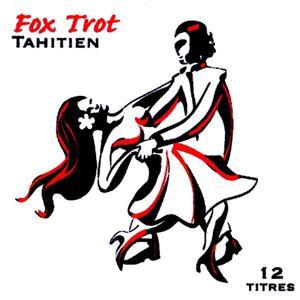 Fox Trot Tahitien