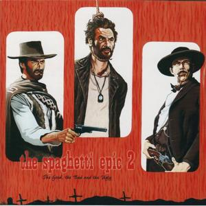 The Spaghetti Epic 2 / The Good, the Bad and the Ugly
