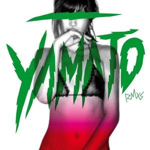 Yamato (remixes 2009) - Italian Edition