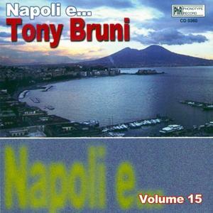 Napoli e...Tony Bruni, vol. 15
