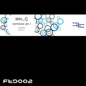 Remixes, Part 1 (A Collection 2000 - 2010)