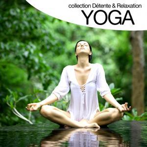 Yoga (Collection détente et relaxation)