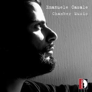 Emanuele Casale: Chamber Music