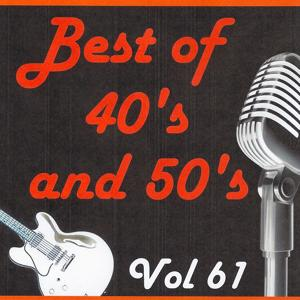 Best of 40's and 50's, Vol. 61