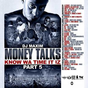 Money Talks. Know Wa Time It Iz : Part 5