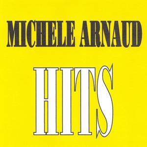 Michèle Arnaud - Hits