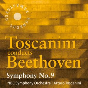 Toscanini conducts Beethoven: Symphony No. 9