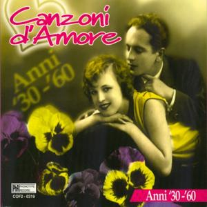 Canzoni d'amore anni '30 - '60