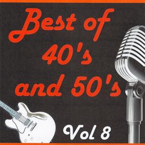 Best of 40's and 50's, Vol. 8