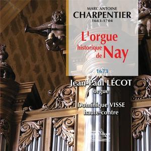 Charpentier : L'orgue historique de Nay