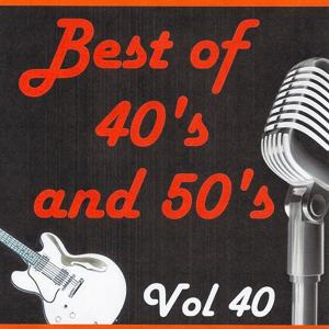 Best of 40's and 50's, Vol. 40