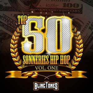 Top 50 Hip-Hop Blingtones, Vol. 1 (Ringtones, Sonneries)