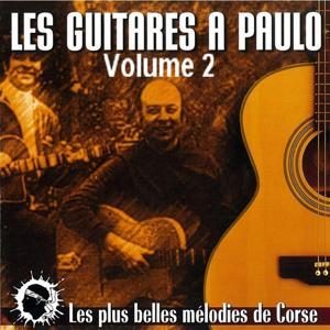 Les guitares à Paulo Volume 2 (Les plus belles mélodies de Corse)
