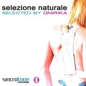 Sincrotone Recordings Pres. Selezione Naturale - Selected By Onirika