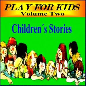 Stories For Children Volume 2