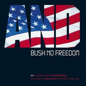 Bush No Freedom
