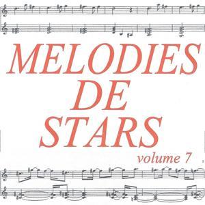 Mélodies de stars volume 7