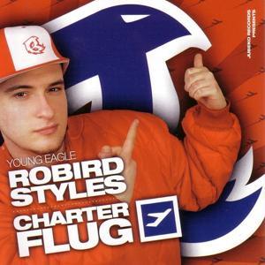 Robird Styles Charterflug