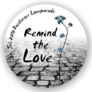 Remind the Love (Loveparade Duisburg 2010)