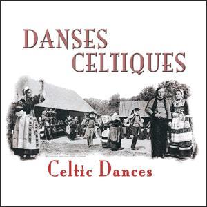Danses celtiques (Celtic Dances)