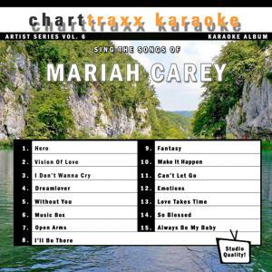 Artist Series Vol. 6 - Sing The Songs of Mariah Carey