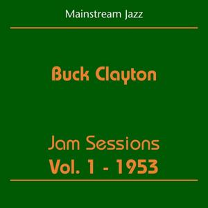Mainstream Jazz (Buck Clayton - Jam Sessions Volume 1 1953)
