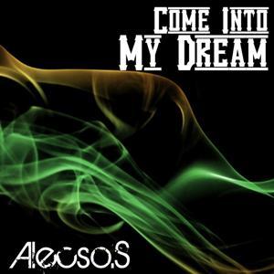 Come Into My Dream