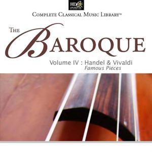 Georg Friedrich Handel and Antonio Vivaldi :The Baroque Vol. 4 (Famous Pieces: Handel -Water Music)