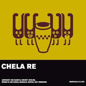 Fabrica Musica, Vol. 3 : Chela Re