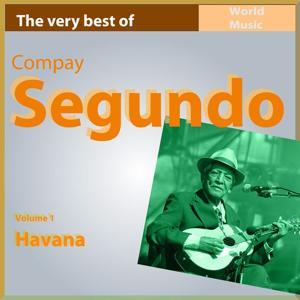 The Very Best of Compay Segundo, Vol. 1: Havana
