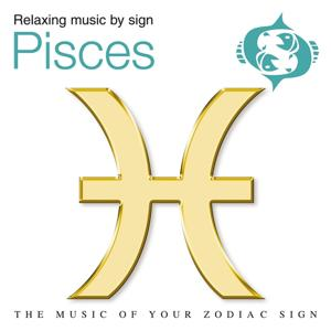 Pisces (Relaxing Music by Starsigns)
