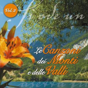 Le canzoni dei monti e delle valli Vol. 2