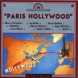 Paris Hollywood (24 titres et actualités)