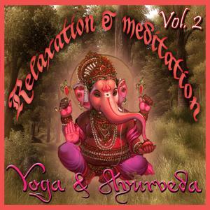 Relaxation & Meditation - Yoga & Ayurveda (vol. 2)