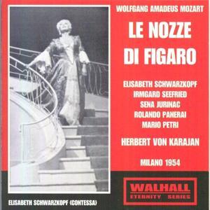 Wolfgang Amadeus Mozart : Le Nozze Di Figaro (Milano 1954)