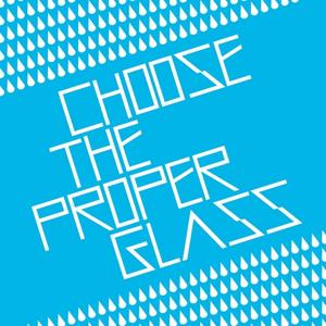 Choose The Proper Glass
