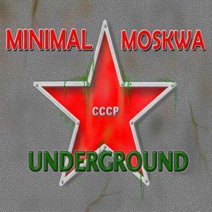 Minimal Moskwa Underground