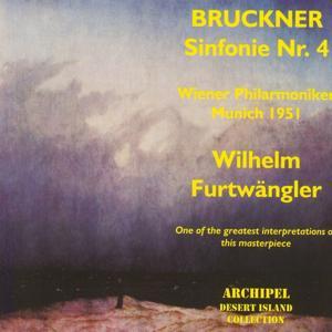 Anton Bruckner: Symphonie No. 4 (Munich 1951)