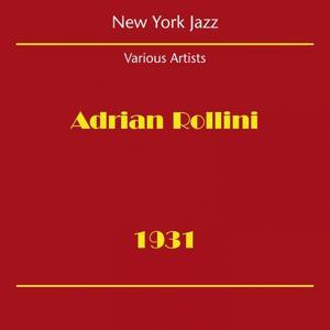 New York Jazz (Adrian Rollini 1931)